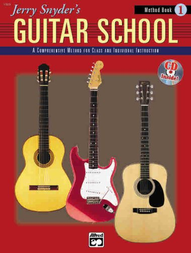 Jerry Snyder's Guitar School, Method Book 1 (Book & Cd)