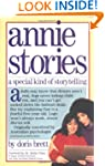 Annie Stories: A Special Kind of Stor...