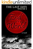 End of the World (The Last Days Book 4)