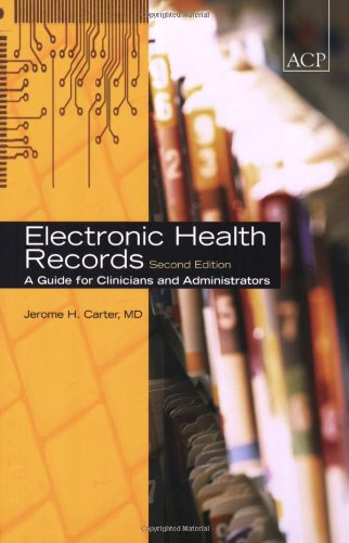 Electronic Health Records, Second Edition
