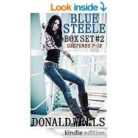 Blue Steele - Bounty Hunter 7-12 (Blue Steele Box set)