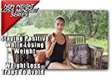 The Importance Of A Positive Weight Loss Mindset How to Develop it and How To Deal With Weight Loss Setbacks Positively