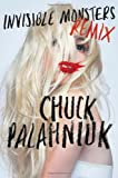 Image of Invisible Monsters Remix