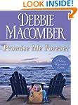 Promise Me Forever (Debbie Macomber C...