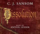 C. J. Sansom Dissolution (The Shardlake Series)