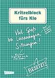Kritzelblock fürs Klo: Viel Spaß bei laaaaangen Sitzungen!