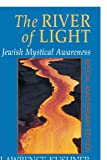 The River of Light (1580230962) by Kushner, Lawrence
