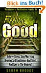 Feeling Good: Mindfulness Meditation...