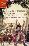 Les Mille et Une Nuits : Ali Baba et les quarante voleurs par Anonyme