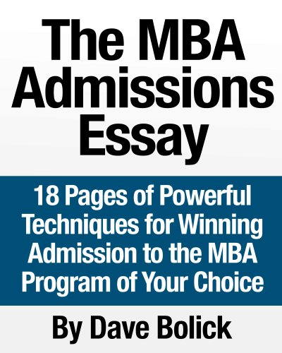 mba admissions essay editing Samples of mba essays by real candidates who were accepted to wharton, harvard, insead and other top ranked business schools.