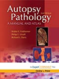 img - for Autopsy Pathology: A Manual and Atlas: Expert Consult - Online and Print book / textbook / text book