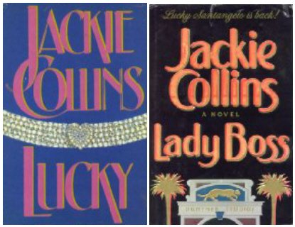 Jackie Collins 2 Pack - Lucky / Lady Boss (The Santangelo Novels, #2 & 3) From Simon and Schuster