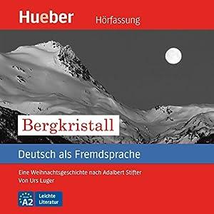 Bergkristall (Deutsch als Fremdsprache) | Livre audio