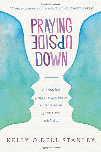 Praying Upside Down, book review
