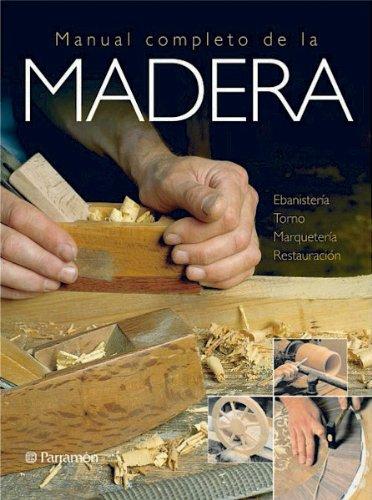 MANUAL COMPLETO DE LA MADERA