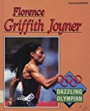 img - for Florence Griffith Joyner : The Achievers : Dazzling Olympian book / textbook / text book