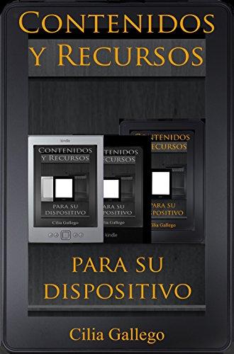 Contenidos y Recursos para su dispositivo Spanish Edition PDF