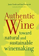 Authentic Wine Toward Natural and Sustainable Winemaking