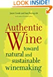 Authentic Wine: Toward Natural and Su...