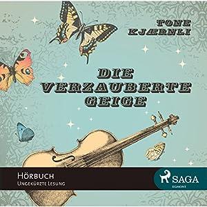 Die verzauberte Geige Hörbuch