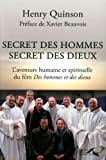 Secret des hommes secret des dieux, l'aventure humaine et spirituelle du film 