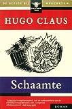 Schaamte: Roman (Bibliotheek Thuis Pocket) (Dutch Edition) (9023424565) by Hugo Claus