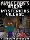 MINECRAFT COMIC: Steve and the Mysterious Village! (A Minecraft comic book)