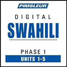 Swahili Phase 1, Unit 01-05: Learn to Speak and Understand Swahili with Pimsleur Language Programs  by Pimsleur