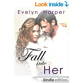 Fall into Her (Fall into Him Book Two)
