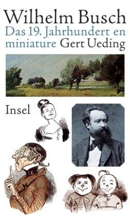 Wilhelm Busch: Das 19. Jahrhundert en miniature pdf download (Gert