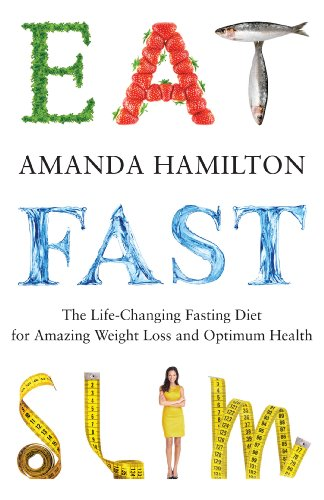 eat-fast-slim-the-life-changing-fasting-diet-for-amazing-weight-loss-and-optimum-health