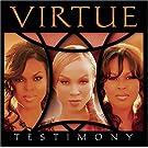 Virtue/Testimony