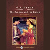 The Dragon and the Raven | [G.A. Henty]