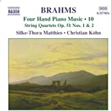 Brahms: Four-Hand Piano Music, Vol. 10
