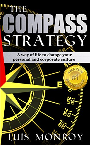 the-compass-strategy-a-way-of-life-to-change-your-personal-and-corporate-culture