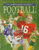img - for By Dennis Tuttle Football (Composite Guide) (Z) (Composite Guides) [Library Binding] book / textbook / text book