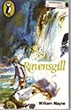 Ravensgill (Puffin books) (0140305521) by WILLIAM MAYNE
