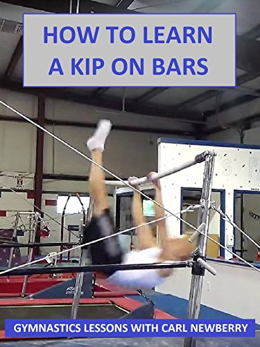 How to Learn a Kip on the Bars