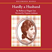 Hardly a Husband | [Rebecca Hagan Lee]