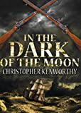 img - for In The Dark Of The Moon book / textbook / text book