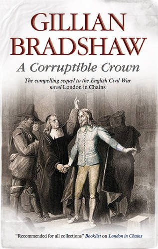 A Corruptible Crown (English Civil War)