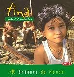 echange, troc Barbara Castello, Pascal Deloche - Tina, enfant d'Indonésie