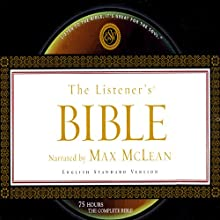 The Listener's Bible: English Standard Version (       UNABRIDGED) by Fellowship for the Performing Arts Narrated by Max McLean