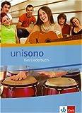 Unisono. Das Liederbuch für allgemein bildende Schulen
