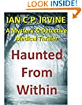 Haunted From Within : A page turning...