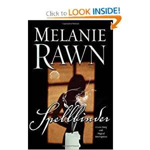 Spellbinder: A Love Story With Magical Interruptions by Melanie Rawn