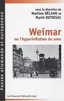 Weimar ou l'hyperinflation du sens : Portraits et exils