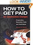 How to Get Paid for Construction Chan...