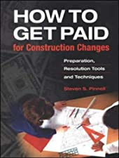 HOW TO GET PAID For Construction Changes by Steven