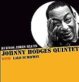 echange, troc Johnny Hodges Quintet & Lalo Schifrin - Buenos Aires Blues